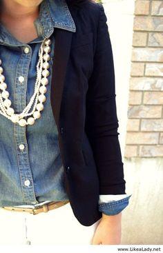 Denim shirt, navy blazer, and PEARLS: