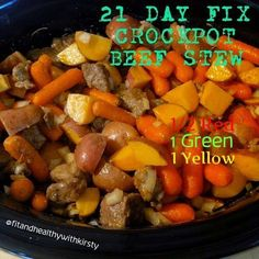 CROCKPOT BEEF STEW   (21 DAY FIX APPROVED!!!!)   Servings : 6 (1 Serving is measured with 2 Green Containers)   1 1/2 lbs Beef Stew Me...