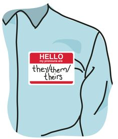 image of a blue shirt with a name tag reading 'Hello, my pronouns are they/the,/theirs'