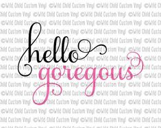 Hello Gorgeous, Hello Goregous SVG, Hello Gorgeous Graphic, Gorgeous Graphic, Makeup Brush Holder, Makeup Holder Jar Makeup Holder, Cricut Tutorials, Custom Vinyl, Diy Stickers, Crafty, Projects, Log Projects, Blue Prints