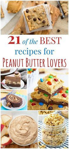 21 of the Best Recipes for Peanut Butter Lovers