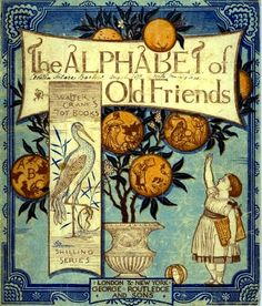 The Alphabet of Old Friends  Walter Crane; watercolour; 1874.