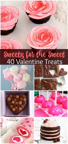 40 Valentine's Day Treat Ideas!  So many gorgeous and delicious way to say I love you!
