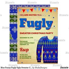 Blue Funny Fugly Ugly Sweater Christmas Party Invitation Ugly Sweater, Ugly Christmas Sweater, Christmas Fun, Holiday Fun, Christmas Party Invitations, Word Out, Holiday Parties, Being Ugly, Funny