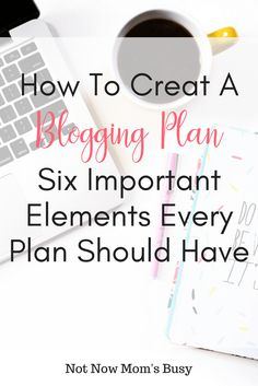 How To Create A Blogging Plan - how to build a #blogging plan that will help you stay on track of your  #goals.