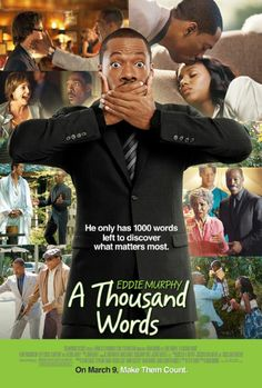 """A Thousand Words"" is the worst movie of all times this decade.It gets 1/10 rating from us Madhole.com. A great actor came to a great disasters. See here for more  http://madhole.com/a-Thousand-Words-Review.php"