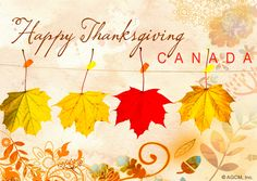 Happy Canadian Thanksgiving to all our Canadian relatives and friends... Enjoy!