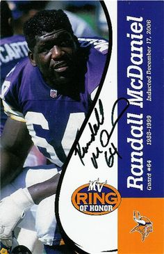 Randall McDaniel - Indcuted into the Viking ring of honor and autograph.
