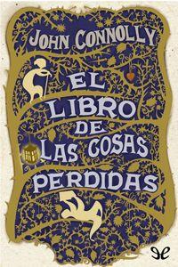 El libro de las cosas perdidas - http://descargarepubgratis.com/book/el-libro-de-las-cosas-perdidas/