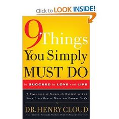 If you want to read a self-help book, this one is worth all the time and effort.  It is like 6 months of therapy jammed into 10 chapters.  I can't recommend Dr. Henry Cloud enough!