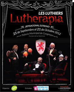 Les Luthiers - Lutherapia. Pincha la imagen para comprar las entradas.