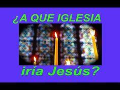 A qué iglesia iría Jesús? - El Mundo de Mañana