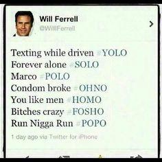 will ferrell do freakn funny love him