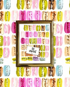 Life's sweeter with kindness and macarons for breakfast!  Painted by…