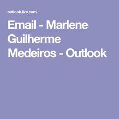 Email - Marlene Guilherme Medeiros - Outlook