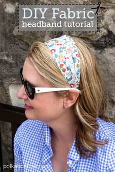 DIY Fabric Headband: polkadaotchair.com