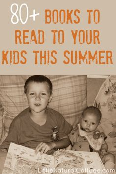 80+ Books to Read to Your Kids | Summer Reading List @ Little Natural Cottage