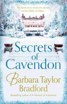 Secrets of Cavendon - Barbara Taylor Bradford [No. 4 in Cavendon Hall series] (Ansonia)