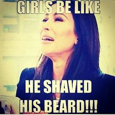 Girls Be Like ''He Shaved His Beard!!!'' From beardoholic.com