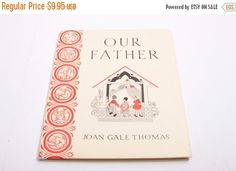 Our Father - Lord's Prayer Vintage Book - Catholic - Joan Gale Thomas by ThePinkRoom