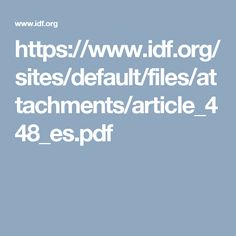 https://www.idf.org/sites/default/files/attachments/article_448_es.pdf