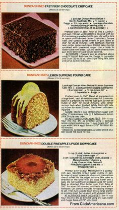 Duncan Hines Cake Mix Recipes I still have these in my recipe box collection. Before Pinterest was a twinkle in someones eye. (Smiles)