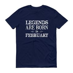 Men's Legends are born in February Birthday t-shirt