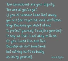 Boundaries Are Your Dignity. Boundaries are precious. Great Quotes, Me Quotes, Inspirational Quotes, Truth Quotes, Random Quotes, People Quotes, Attitude Quotes, Famous Quotes, Motivational Quotes