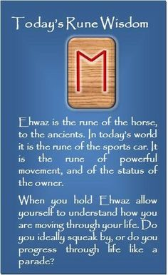 Ehwaz – the rune of the horse and the noble status to own the horse. Thus is rep… Ehwaz – the rune of the horse and the noble status to own the horse. Thus is represents the power dynamics of hierarchies, etc. Wicca Runes, Norse Runes, Futhark Runes, Elder Futhark, Viking Runes, Norse Mythology, Mayan Symbols, Viking Symbols, Egyptian Symbols