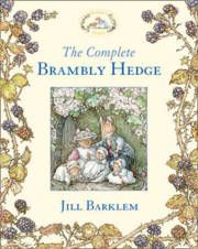 The Complete Brambly Hedge (inbunden)