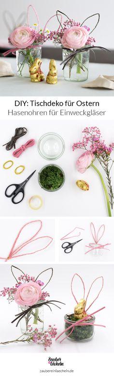 DIY-Anleitung Tischdeko für Ostern: Einweckglas mit Hasenohren und Schnurrbarthaaren. EInfach nach Anleitung nachmachen und tolle Blumenvasen und kleine Geschenke für den Tisch selber machen.
