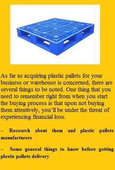 As far as acquiring plastic pallets for your business or warehouse is concerned, there are several things to be noted. One thing that you need to remember right from when you start the buying process is that upon not buying them attentively, you'll be under the threat of experiencing financial loss. One of the smartest decisions for buying is that you need to research about the options present in the markets.