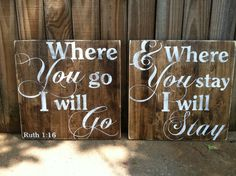 """Where You Go I Will Go - Ruth 1:16 - Set of 11""""x11"""" Hand Painted and Distressed wooden signs"""