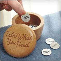 Take What You Need Inspiration Box like the idea of making this