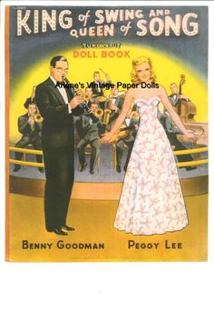 King of Swing and Queen of Song paper dolls. Benny Goodman and Peggy Lee turnabout dolls. / Ebay