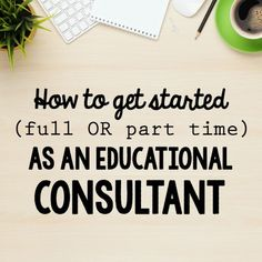 Advice and resources (including a video course) for finding work as an education consultant.