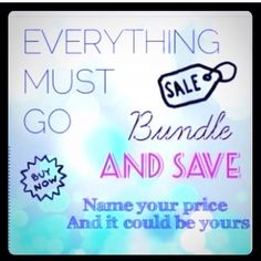 Help me Clean out my closet! EVERYTHING MUST GO! BUNDLE TWO ITEMS AND GET 30% OFF!! Other