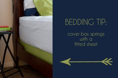 Easy alternative to a bed skirt - cover a box spring with a fitted sheet!   Why didn't I think of that?! Duh!