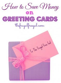 How to Save Money on Greeting Cards #save #cards