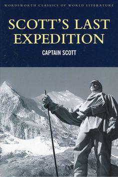 Captain Scott - Scott's Last Expedition
