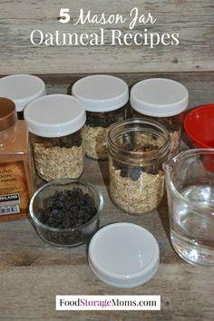 5 Mason Jar Oatmeal Recipes You Can Make Once A Week | via www.foodstoragemoms.com
