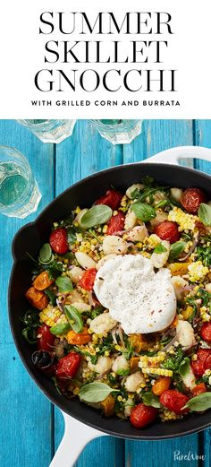 Presenting: Summer skillet gnocchi with grilled corn and burrata. Try this one-pan wonder with a glass of white wine in the backyard. You can thank us later.