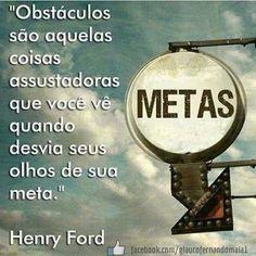 Obstáculos são aquelas coisas assustadoras... #sucesso #sucess #motivation