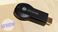 Google Chromecast Review: A Little Dongle With Big Potential
