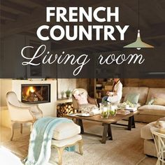 French Country Wall Decor, French Country Colors, French Country Interiors, Modern French Country, French Country Living Room, French Country Cottage, French Decor, French Country Decorating, French Style