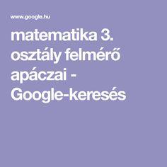 matematika 3. osztály felmérő apáczai - Google-keresés Google
