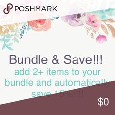 Bundle & Save 15%!!!! 15% off 2+ items!!! Other