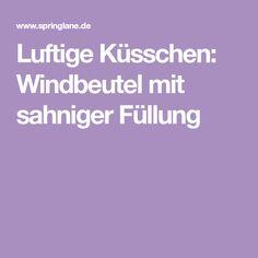 Luftige Küsschen: Windbeutel mit sahniger Füllung