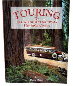 Touring The Old Redwood Highway Humboldt County California Coast, Northern California, Humboldt County, Redwood Forest, Places Of Interest, Holiday Sales, Where The Heart Is, Vacation Destinations, Touring