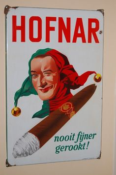 oude reclameborden - Google zoeken Vintage Advertising Posters, Old Advertisements, Advertising Signs, Vintage Posters, Vintage Metal Signs, Art Deco Posters, Send In The Clowns, Pipes And Cigars, Poster Ads